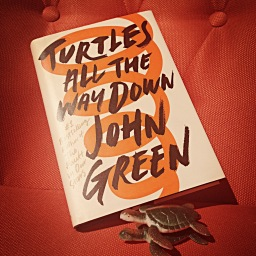 January Bookclub: Turtles All the Way Down by John Green