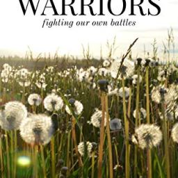 Book Review: Warriors: We all are warriors fighting our own battles