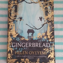 February 2020 Reading Challenge: Gingerbread by Helen Oyeyemi