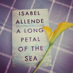 August 2020 Reading Challenge: A Long Petal of the Sea by Isabel Allende